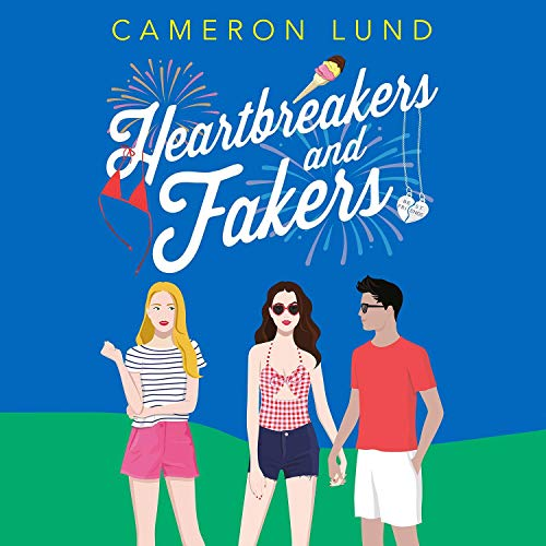 Heartbreakers and Fakers Audiobook By Cameron Lund cover art