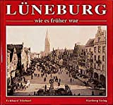 Lüneburg - wie es früher war: Historische Fotografien