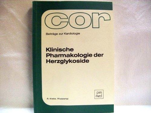 Klinische Pharmakologie der Herzglykoside