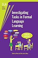 Investigating Tasks in Formal Language Learning (Seconf Language Acquisition)
