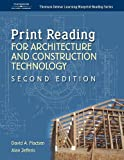 Print Reading for Architecture & Construction (Thomson Delmar Learning Blueprint Reading) by David A. Madsen (2004-11-11)