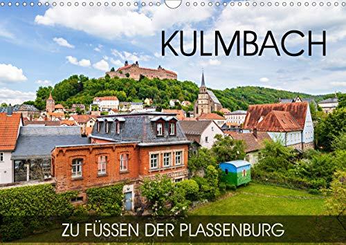 Kulmbach - zu Füßen der Plassenburg (Wandkalender 2021 DIN A3 quer)