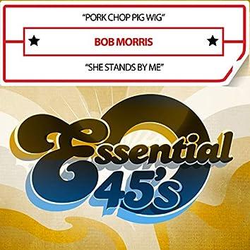 Pork Chop Pig Wig / She Stands by Me (Digital 45)