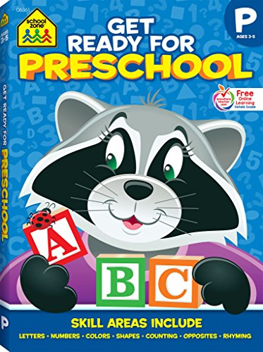 School Zone - Get Ready for Preschool Workbook - 256 Pages, Ages 3 to 5, Early Reading, Math, Letters, Numbers, Colors, Shapes, Opposites, Counting, Rhyming, and More