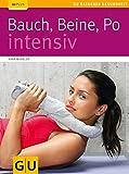 Bauch, Beine, Po intensiv (GU Ratgeber Gesundheit)