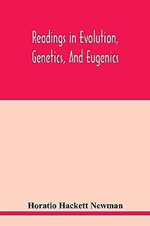Readings in evolution, genetics, and eugenics