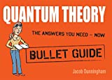 Quantum Theory: Bullet Guides (English Edition)