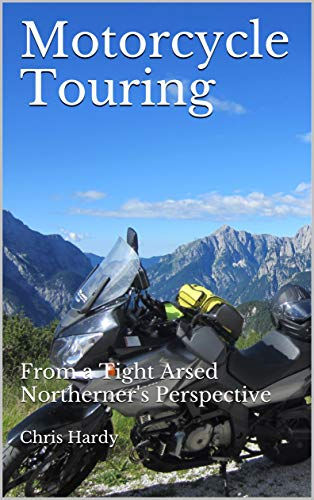 Motorcycle Touring: From a Tight...