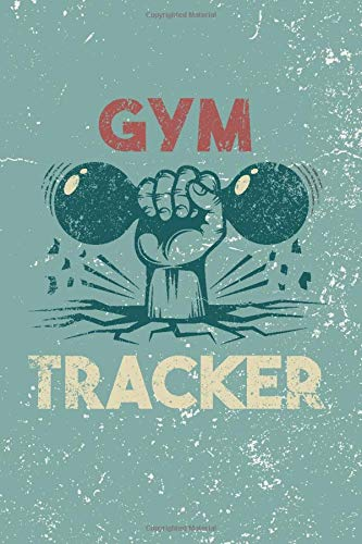 Gym Tracker: Fitness Journal For Some Real Weight Loss! - Bodybuilding Journal, Physical Fitness Journal, Fitness Log… 1