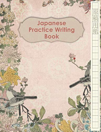 Japanese Practice Writing Book: Large Kanji, Kana, Katakana, Hiragana Handwriting Practice Notebook on Genkouyoushi Paper, Japanese Ornaments Theme ... Languages Workbooks For Beginners, Band 2)