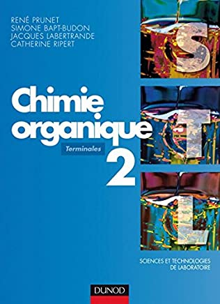 Amazon Fr Chimie Organique Dunod Manuels Scolaires