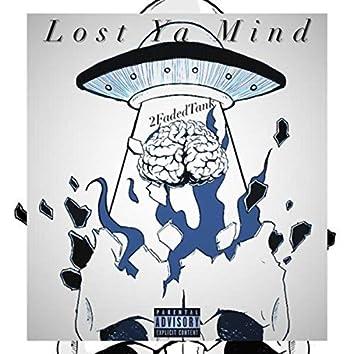 Lost Ya Mind Freestyle