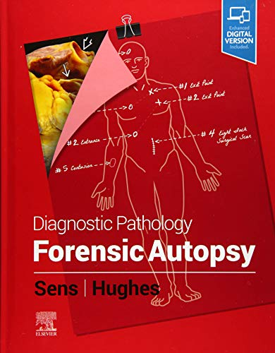 Compare Textbook Prices for Diagnostic Pathology: Forensic Autopsy 1 Edition ISBN 9780323756174 by Sens MD  PhD, Mary Ann,Hughes M.D, Rhome