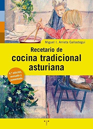 Recetario cocina tradicional asturiana (Asturias Libro a Libro)