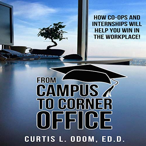From Campus to Corner Office audiobook cover art