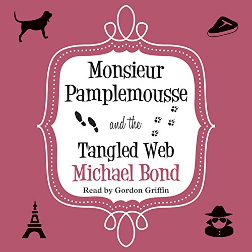 Monsieur Pamplemousse and the Tangled Web audiobook cover art