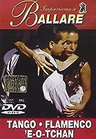 Impariamo A Ballare - Tango / Flamenco / 'E-O-Tchan [Italian Edition]