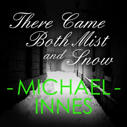 There Came Both Mist and Snow cover art
