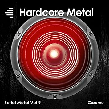 Serial Metal, Vol. 9 (Hardcore Metal)