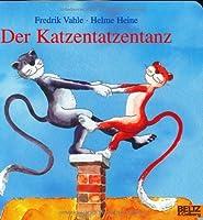 Der Katzentatzentanz. by Helme Heine Fredrik Vahle(2003-06-01)