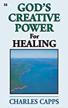 God's Creative Power for Healing
