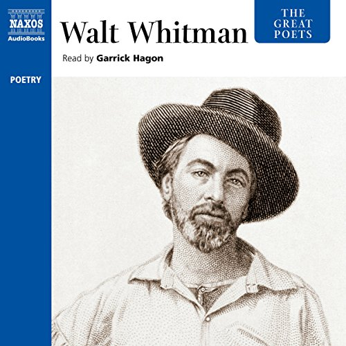 The Great Poets: Walt Whitman                   By:                                                                                                                                 Walt Whitman                               Narrated by:                                                                                                                                 Garrick Hagon                      Length: 1 hr and 36 mins     Not rated yet     Overall 0.0