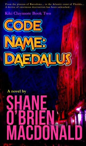 Code Name: Daedalus: A Novel (Kiki Claymore Book 2) (English Edition)