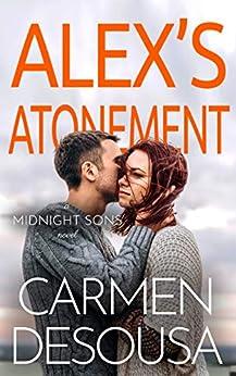 Alex's Atonement (Midnight Sons Book 2) by [Carmen DeSousa]