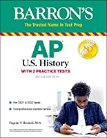 AP US History: With 2 Practice Tests (Barron's Test Prep)