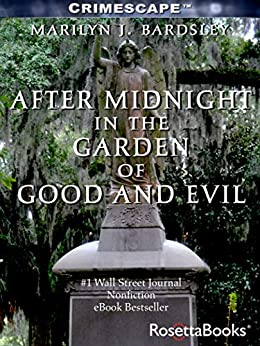 After Midnight in the Garden of Good and Evil by [Marilyn Bardsley]