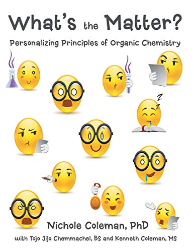What's the Matter?: Personalizing Principles of Organic Chemistry