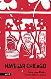 Navegar Chicago (Portuguese Edition)