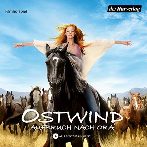 Ostwind: Aufbruch nach Ora (Ostwind - Das Filmhörspiel 3) Titelbild
