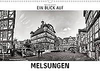 Ein Blick auf Melsungen (Wandkalender 2022 DIN A3 quer): Ein ungewohnter Blick in harten Schwarz-Weiss-Bildern auf Melsungen (Monatskalender, 14 Seiten )