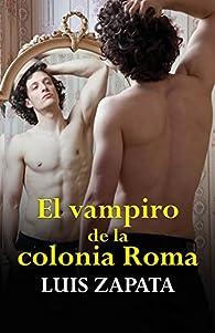 El vampiro de la colonia Roma par Luis Zapata