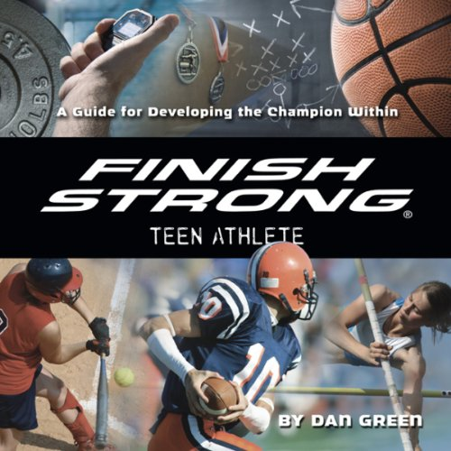 Finish Strong Teen Athlete audiobook cover art