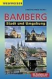 Wegweiser Bamberg - Stadt und Umgebung - Christine Freise-Wonka