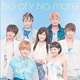 No cry No more 歌詞