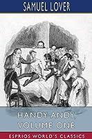 Handy Andy, Volume One (Esprios Classics)