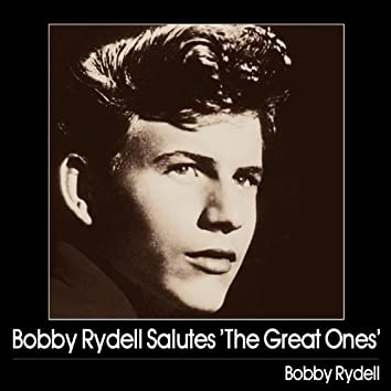 Bobby Rydell Salutes 'The Great Ones'