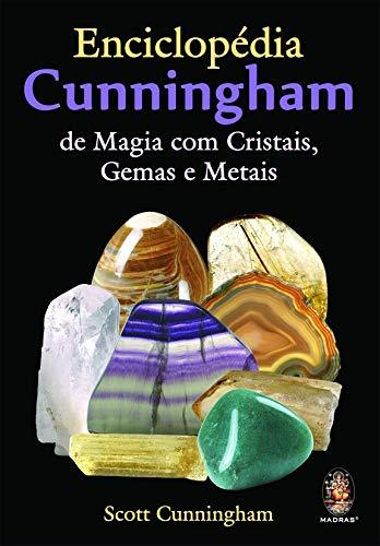 Enciclopédia Cunningham de magia com cristais, gemas e metais