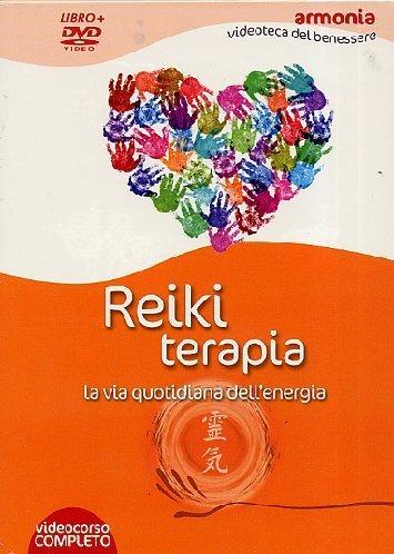 Reiki terapia. La via quotidiana dell'energia. Con DVD (Salute e benessere)