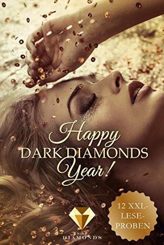 Happy Dark Diamonds Year 2018! 12 düster-romantische XXL-Leseproben (German Edition)
