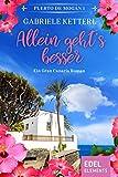 Allein geht´s besser (Band 1) - Gabriele Ketterl