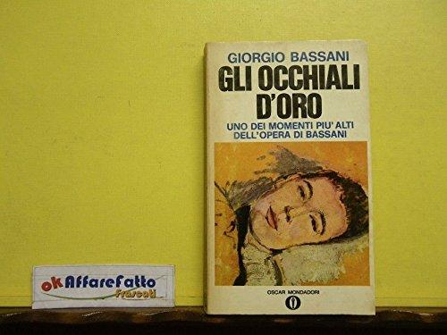 L 4.942 LIBRO GLI OCCHIALI D'ORO DI GIORGIO BASSANI 1970