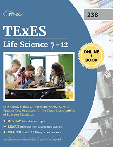 Compare Textbook Prices for TExES Life Science 7-12 238 Study Guide: Comprehensive Review with Practice Test Questions for the Texas Examinations of Educator Standards  ISBN 9781635309997 by Cox, J.G.