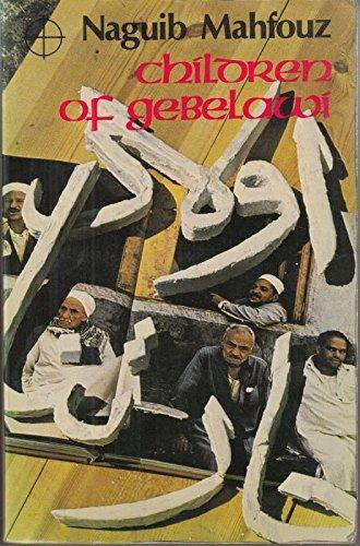 Children Of Gebelawi AWS 225 (Heinemann African Writers Series)