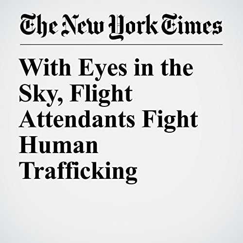 With Eyes in the Sky, Flight Attendants Fight Human Trafficking copertina