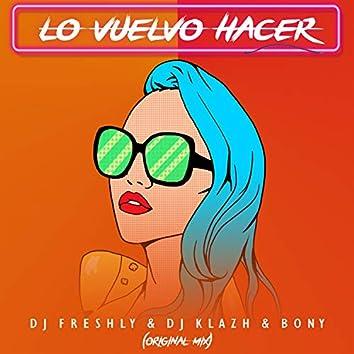 Lo Vuelvo a Hacer (original mix)