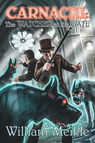 Carnacki: The Watcher at the Gate (English Edition)